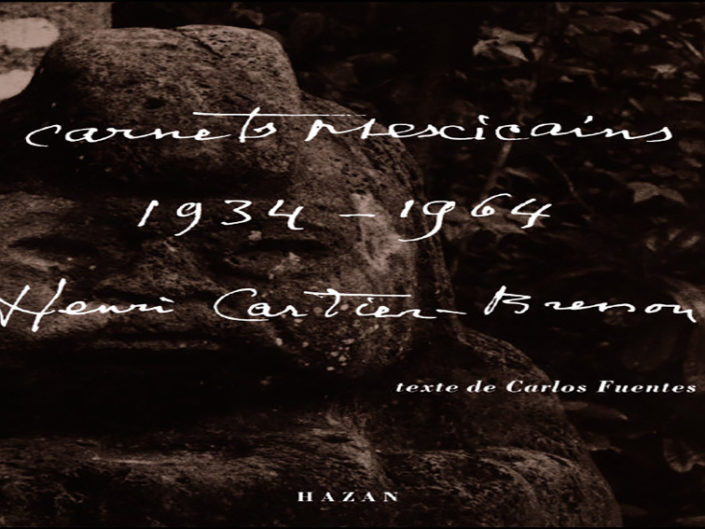 Henri Cartie – Bresson: Carnets mexicains 1934 – 1964